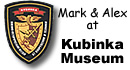Mark & Alex at Kubinka Museum, Moscow